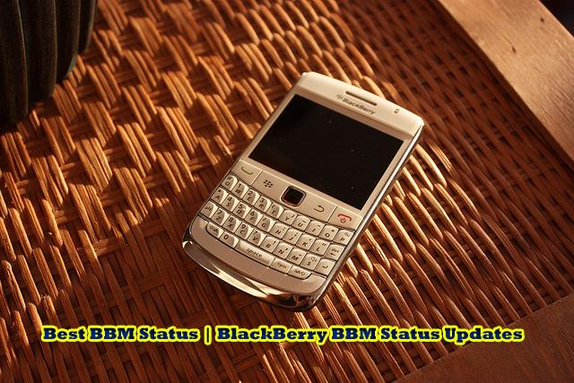 Best BBM Status | BlackBerry BBM Status Updates
